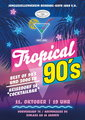 Tropical 90s - Plakat
